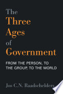 The Three Ages of Government Book