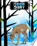 Deer Diary: Cute Writing Journal, Notebook - 110 Lined (Ruled) Pages - Deer in the Woods Collection (Blue Forest Version)
