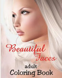 Adult Coloring Book - Beautiful Faces