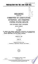 Preparation for the 1990 farm bill Book