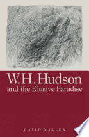 W.H.Hudson And The Elusive Paradise