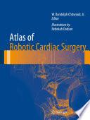 Atlas of Robotic Cardiac Surgery Book
