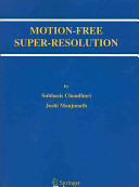 Motion Free Super Resolution