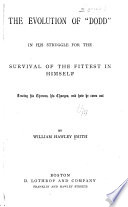 The Evolution of  Dodd  in His Struggle for the Survival of the Fittest in Himself     Book PDF