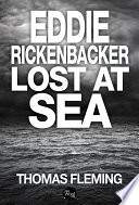 Eddie Rickenbacker Lost At Sea