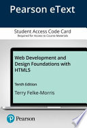 Web Development and Design Foundations With Html5 Pearson Etext Access Card
