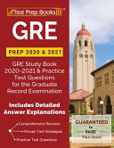 GRE Prep 2020   2021  GRE Study Book 2020 2021   Practice Test Questions for the Graduate Record Examination  Includes Detailed Answer Expla