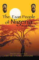 The Esan People of Nigeria, West Africa