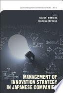 Management of Innovation Strategy in Japanese Companies