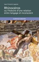 Pdf Rhinocéros ou l'histoire d'une relation entre langage et inconscient Telecharger