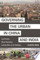 Governing The Urban In China And India Book PDF