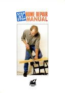 Step By Step Home Repair Manual