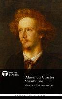 Pdf Delphi Complete Works of Algernon Charles Swinburne (Illustrated) Telecharger
