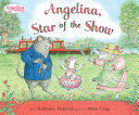 Angelina Star of the Show