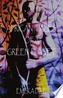 African Tales Of A Green Planet