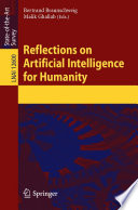 Reflections On Artificial Intelligence For Humanity