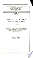 Patients in Hospitals for Mental Disease, Statistics of Mental Patients in State Hospitals Together with Brief Statistics of Mental Patients in Other Hospitals for Mental Disease by  PDF