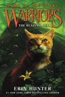 Warriors: Dawn of the Clans #4: The Blazing Star [Pdf/ePub] eBook
