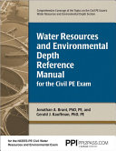 Water Resources And Environmental Depth Reference Manual For The Civil Pe Exam Book PDF