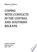 Coping with Conflicts in the Central and Southern Balkans