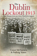 The Dublin Lockout  1913