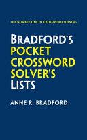 Collins BradfordâÂeÂ(tm)s Pocket Crossword SolverâÂeÂ(tm)s Lists