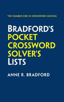 Collins BradfordâÂeÂ(tm)s Pocket Crossword SolverâÂeÂ(tm)s Lists