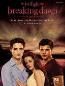 Twilight - Breaking Dawn, Part 1 (Songbook) Pdf/ePub eBook