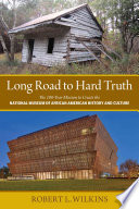 Long Road to Hard Truth