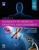 Emery s Elements of Medical Genetics and Genomics