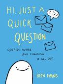 Hi, Just a Quick Question ebook