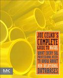 Joe Celko s Complete Guide to NoSQL
