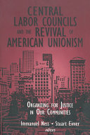 Central Labor Councils and the Revival of American Unionism