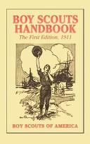 Boy Scouts Handbook  1st Edition  1911