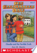 """Claudia and the Terrible Truth (The Baby-Sitters Club #117)"" by Ann M. Martin"