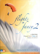 Flights Of Fancy 2  A Journey Through Poetry  Prose And Drama  2nd Edition