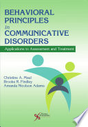 Behavioral Principles in Communicative Disorders Book