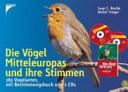 Die Vögel Mitteleuropas und ihre Stimmen