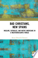 Bad Christians  New Spains
