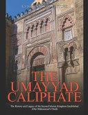 The Umayyad Caliphate