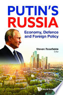 Putin s Russia  Economy  Defence And Foreign Policy