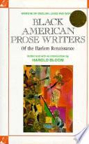 Black American Prose Writers of the Harlem Renaissance
