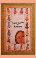 Emmybeth Speaks