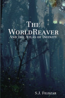 The WorldReaver: And the Atlas of Infinity ebook