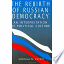 The Rebirth Of Russian Democracy