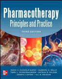 Cover of Pharmacotherapy Principles and Practice, Third Edition