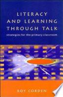 Literacy   Learning Through Talk