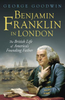 Benjamin Franklin in London