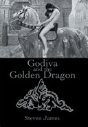 Godiva and the Golden Dragon