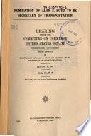 Nomination of Alan S  Boyd to be Secretary of Transportation  Hearing   90 1  January 11  1967 Book PDF